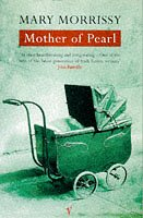 9780099582519: Mother of Pearl