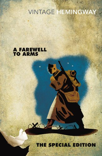 9780099582564: A Farewell to Arms: The Special Edition (Vintage Classics)