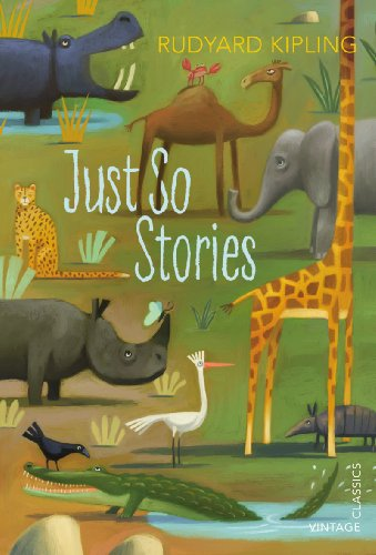 9780099582588: Just So Stories (Vintage Childrens Classics)