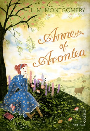 9780099582656: Anne of Avonlea (Vintage Children's Classics)