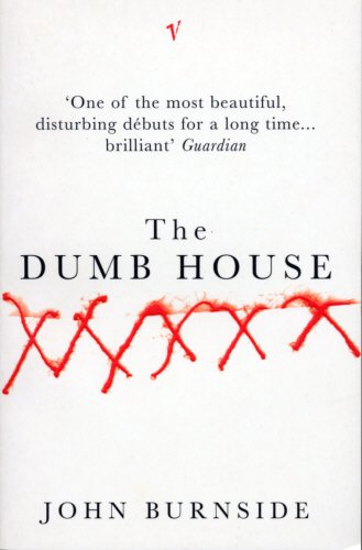 9780099582717: The Dumb House