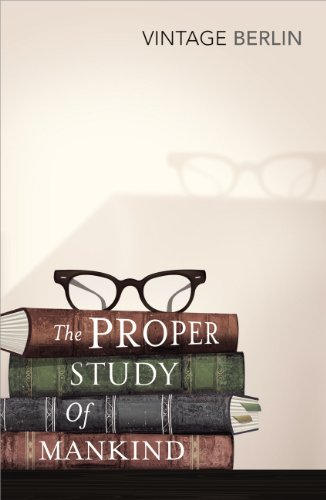 9780099582762: The Proper Study of Mankind