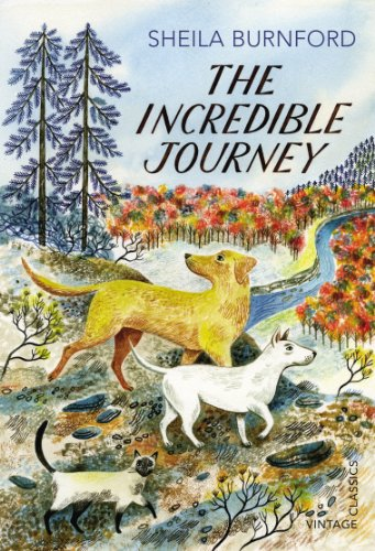 9780099582786: The Incredible Journey (Vintage Childrens Classics)