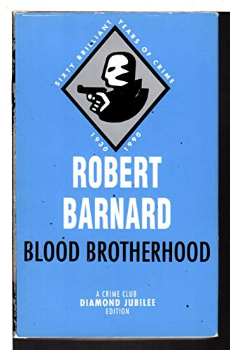 9780099582809: Blood Brotherhood