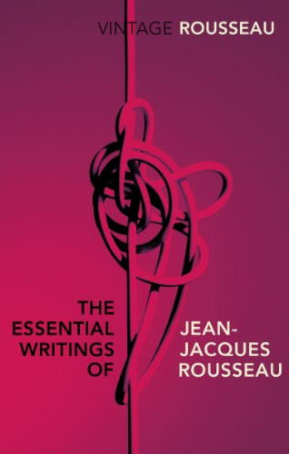9780099582847: The Essential Writings of Jean-Jacques Rousseau (Vintage Classics)