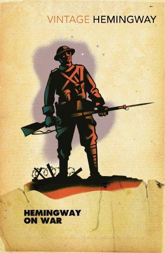 9780099583189: Hemingway on War