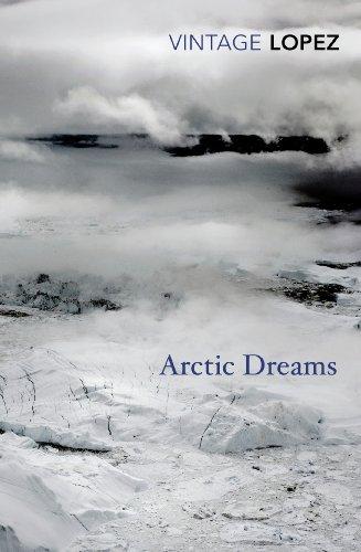 9780099583455: Arctic Dreams (Vintage Classics)