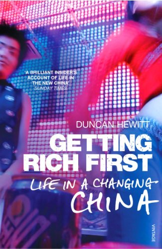 9780099583639: Getting Rich First: Life in a Changing China