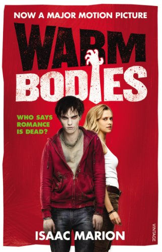 9780099583820: Warm Bodies (The Warm Bodies Series)