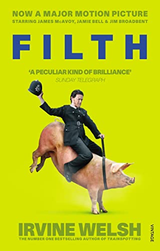 9780099583837: Filth (+film)