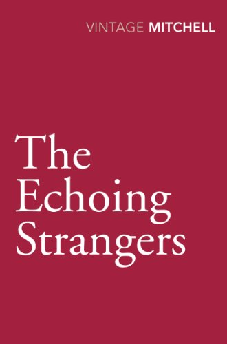 9780099583882: The Echoing Strangers