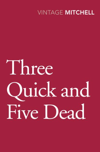 9780099584025: Three Quick and Five Dead