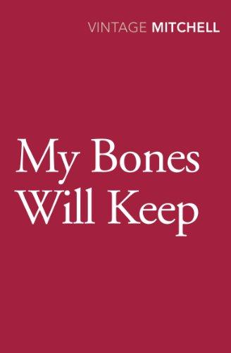 9780099584063: My Bones Will Keep
