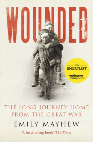 9780099584186: Wounded: The Long Journey Home From the Great War