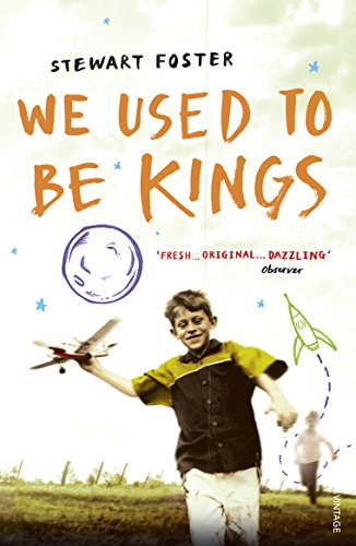 9780099584193: We Used to be Kings