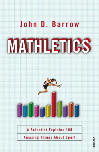 9780099584230: Mathletics: A Scientist Explains 100 Amazing Things About Sport