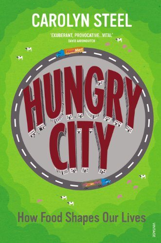 9780099584476: Hungry City: How Food Shapes Our Lives