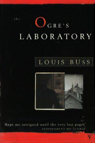 9780099584483: The Ogre's Laboratory