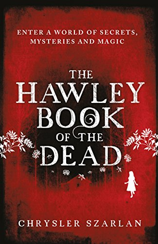 9780099584780: The Hawley Book of the Dead