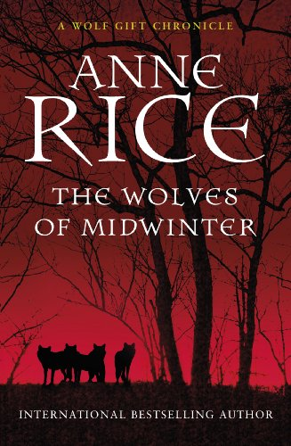 9780099584933: The Wolves of Midwinter (The Wolf Gift Chronicles)