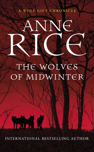 9780099584940: The Wolves of Midwinter