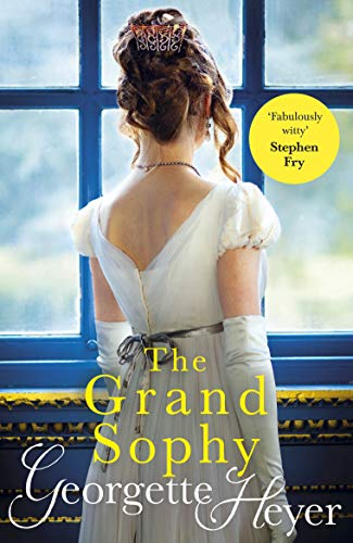 9780099585541: The Grand Sophy