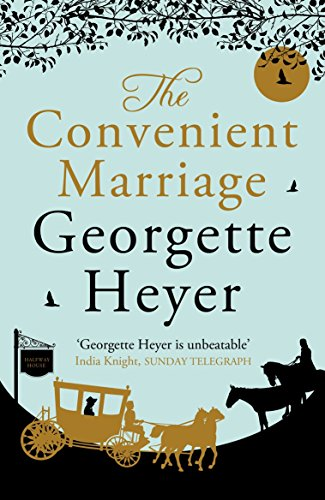 The Convenient Marriage (0099585553) by Georgette Heyer