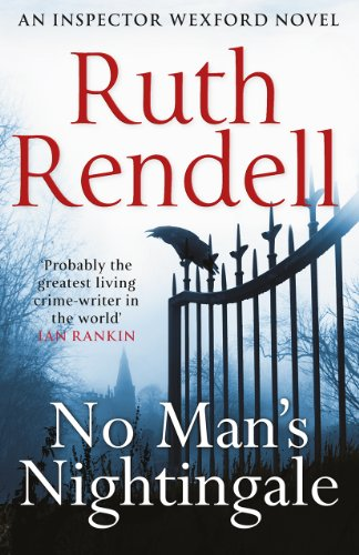 9780099585855: No Man's Nightingale: (A Wexford Case)