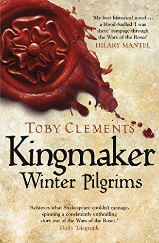 9780099585879: Kingmaker. Winter Pilgrims (Kingmaker 1)