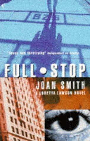 9780099586319: Full Stop (A Loretta Lawson mystery)