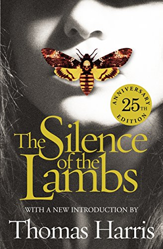 9780099586579: The Silence Of The Lambs - 25th Anniversary Edition (Hannibal Lecter)