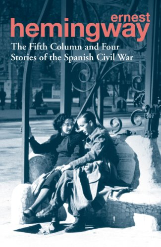 9780099586623: The Fifth Column and Four Stories of the Spanish Civil War