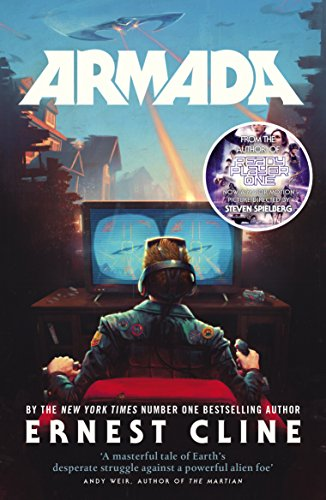 Armada: From the author of READY PLAYER: Cline Ernest
