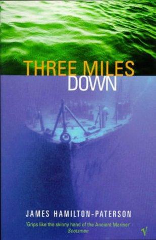 9780099586913: Three Miles Down