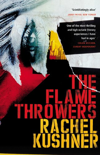 9780099586982: The Flamethrowers