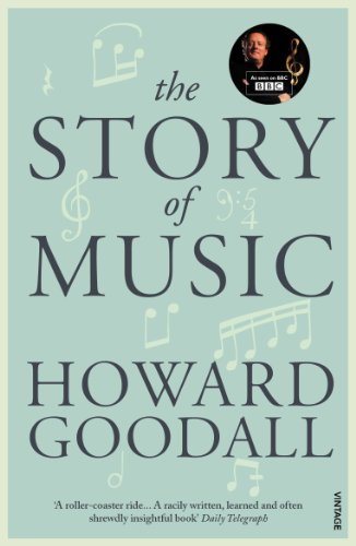 9780099587170: The Story of Music