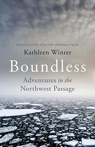 9780099587194: Boundless: Adventures in the Northwest Passage