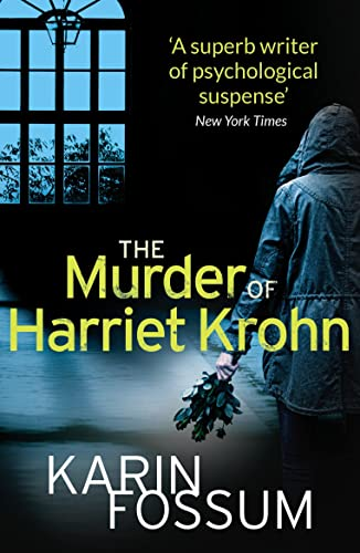 9780099587255: The Murder of Harriet Krohn (Inspector Sejer 10)