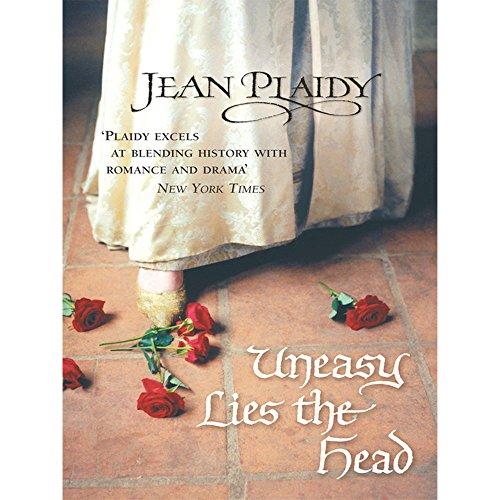 9780099588245: Uneasy Lies The Head - Tudor Saga Book 1