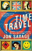 9780099588719: Time Travel: From the Sex Pistols to Nirvana:Pop,Media and Sexuality 1977-96