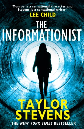 9780099588825: The Informationist (Vanessa Munroe)