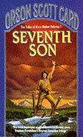 9780099589303: Seventh Son: Tales of Alvin maker, book 1 (The Tales of Alvin Maker)