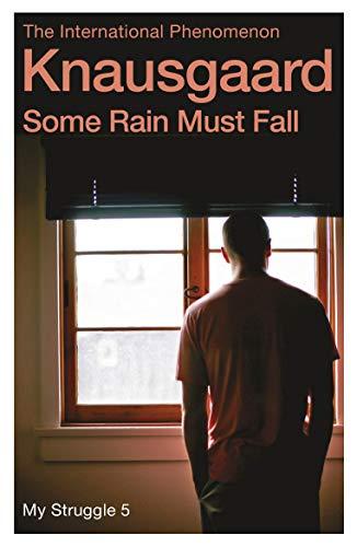 9780099590187: Some Rain Must Fall: My Struggle Book 5