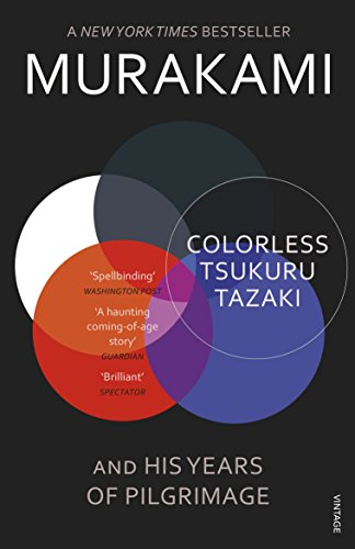 Colorless Tsukuru Tazaki And His Years Of: Haruki Murakami