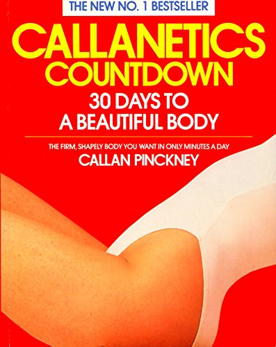 9780099590637: Callanetics Countdown: 30 Days to a Beautiful Body