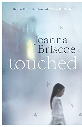 Touched: Briscoe, Joanna