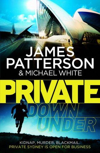 9780099590934: Private Down Under: (Private 6) (Private Series)