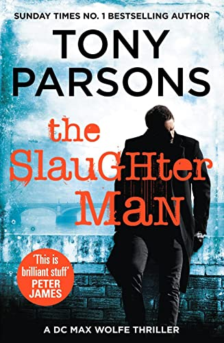 9780099591061: The Slaughter Man (DC Max Wolfe)