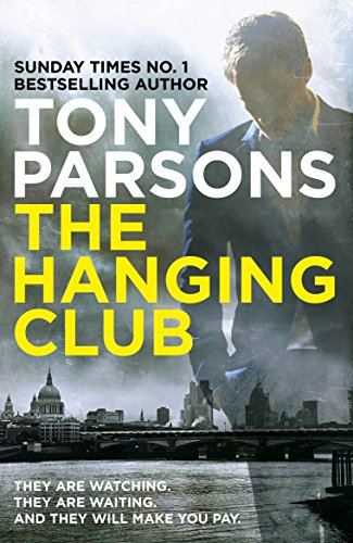 9780099591078: The Hanging Club (DC Max Wolfe)
