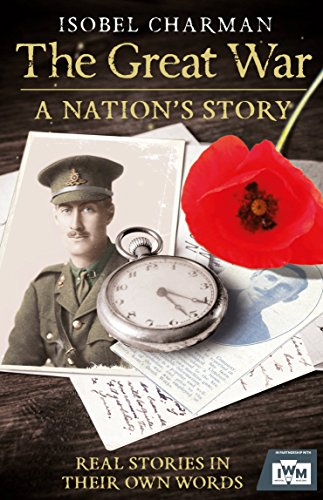 9780099591252: The Great War: A Nation's Story